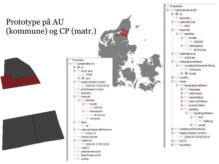 Prototype på AU (kommune) og CP (matr.)