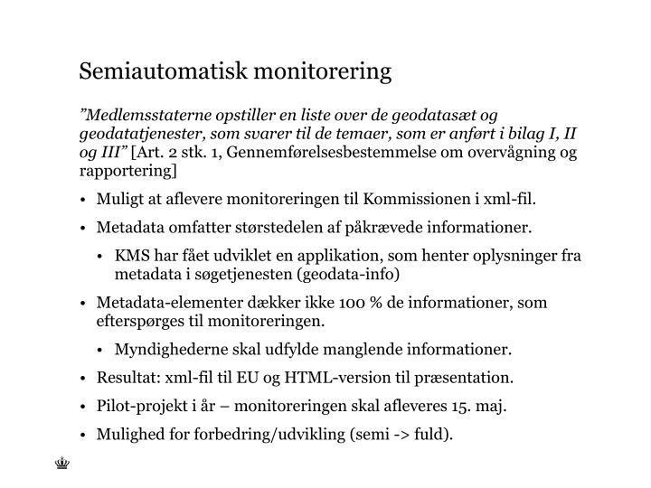 Semiautomatisk monitorering