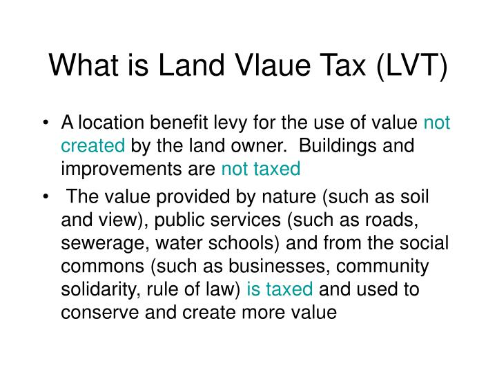 What is land vlaue tax lvt