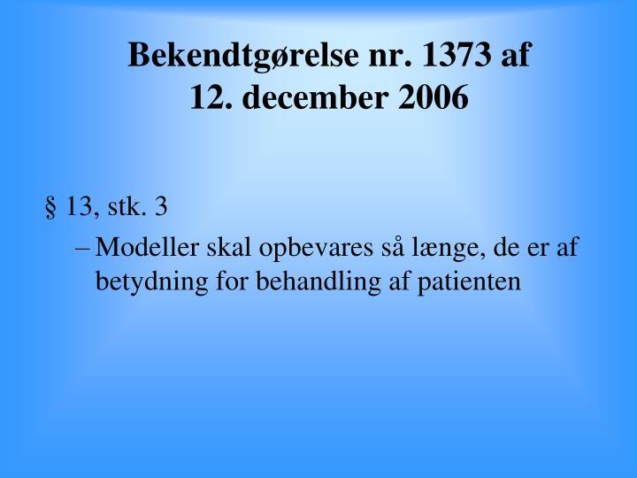 Bekendtgørelse nr. 1373 af 12. december 2006