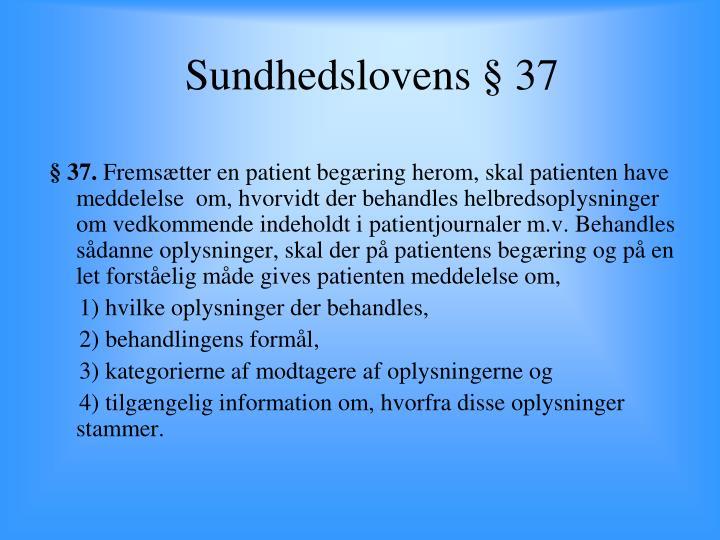 Sundhedslovens § 37