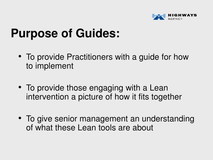 Purpose of Guides: