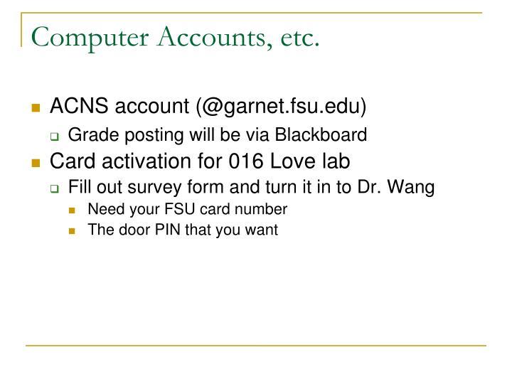 Computer Accounts, etc.