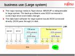 business use large system