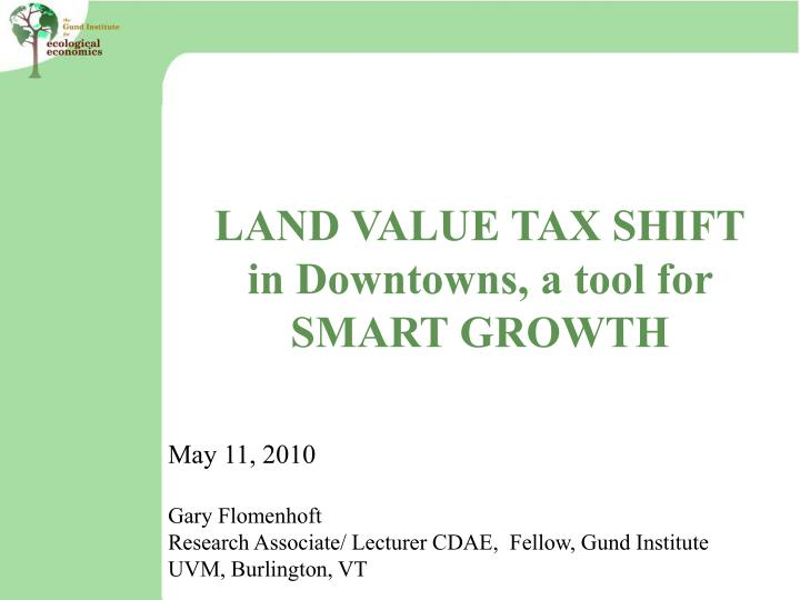 LAND VALUE TAX SHIFT