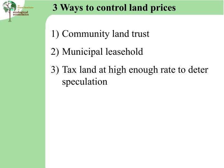 3 Ways to control land prices