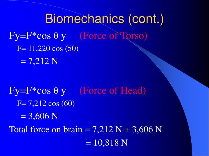 Biomechanics (cont.)