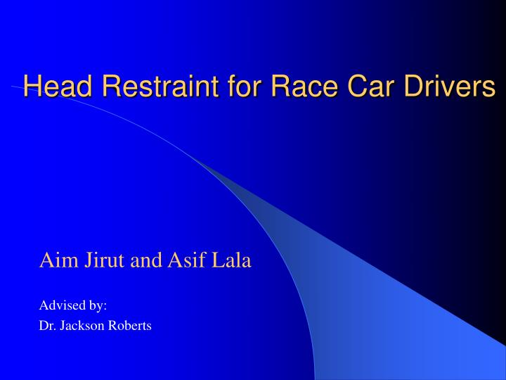 Head Restraint for Race Car Drivers