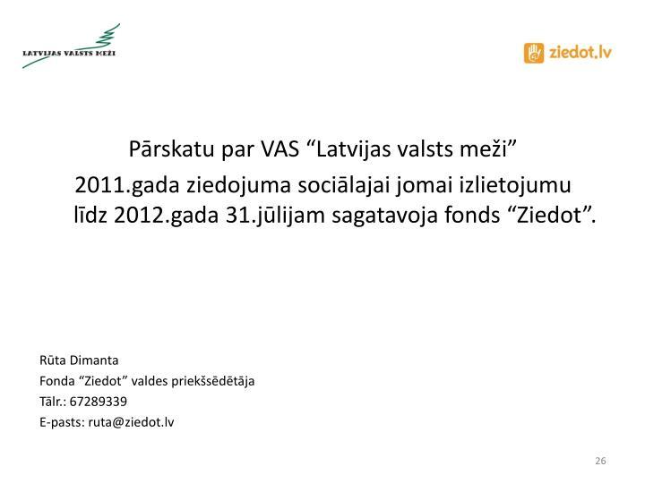"""Pārskatu par VAS """"Latvijas valsts meži"""""""