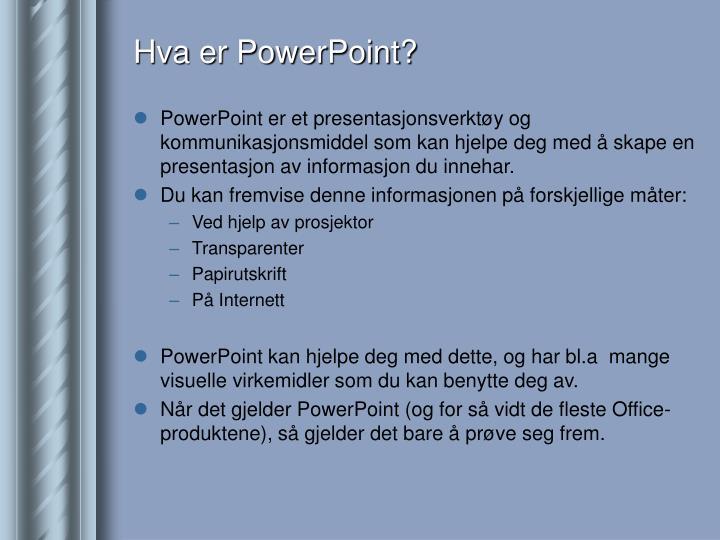 Hva er PowerPoint?