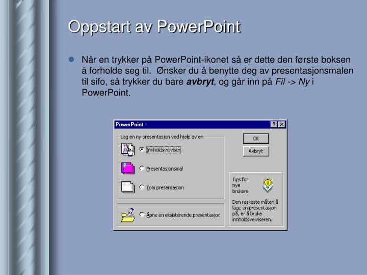 Oppstart av PowerPoint