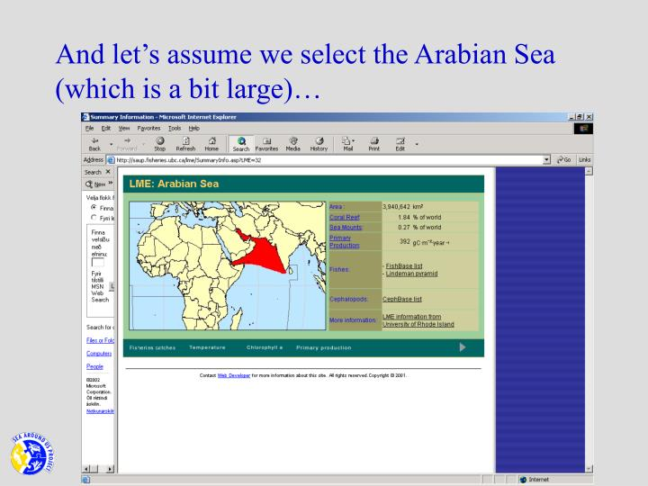 And let's assume we select the Arabian Sea (which is a bit large)…