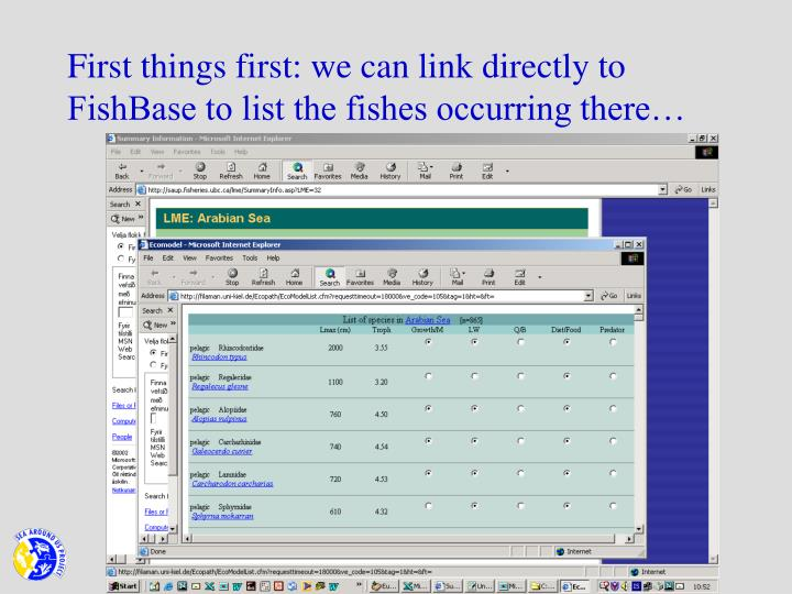 First things first: we can link directly to FishBase to list the fishes occurring there…