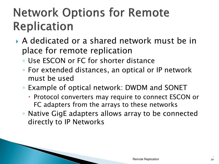Network Options for Remote Replication