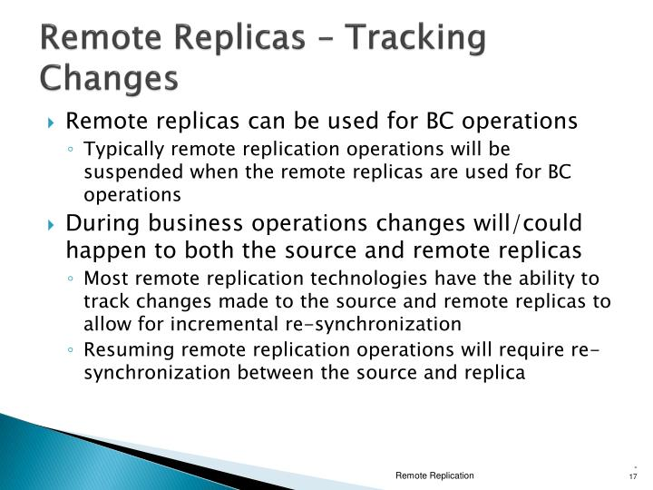 Remote Replicas – Tracking Changes