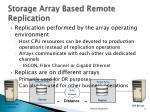 storage array based remote replication