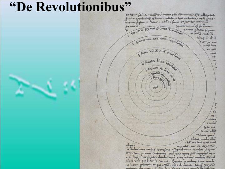 """""""De Revolutionibus"""""""
