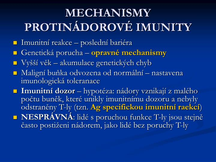 MECHANISMY PROTINÁDOROVÉ IMUNITY