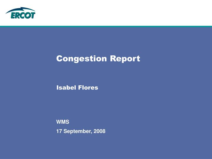 Congestion report