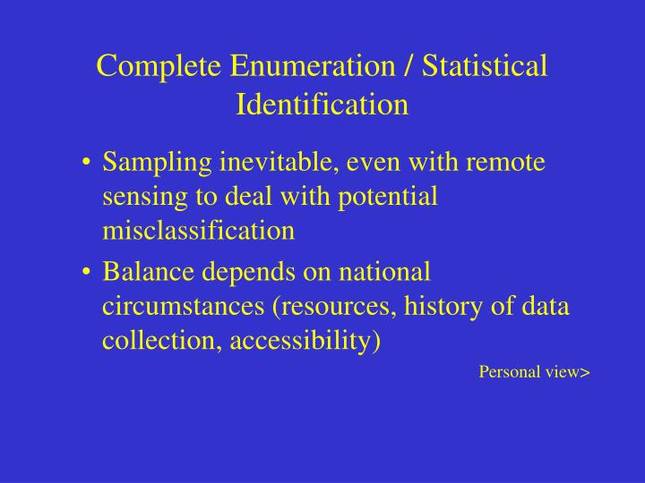 Complete Enumeration / Statistical Identification