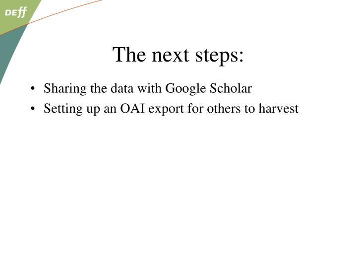 The next steps: