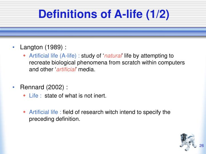 Definitions of A-life (1/2)