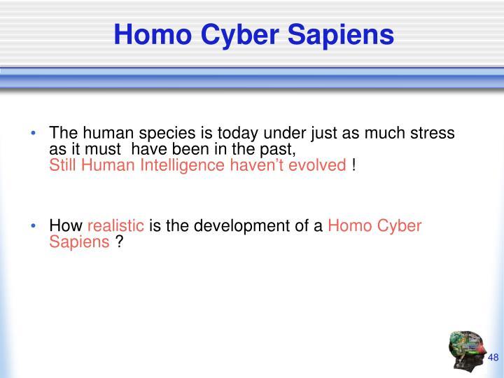 Homo Cyber Sapiens