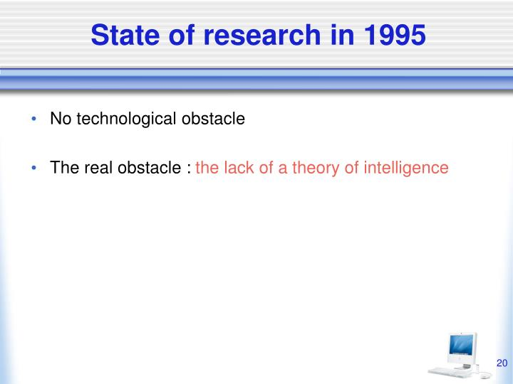 State of research in 1995