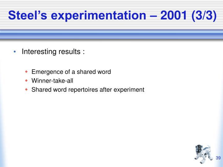 Steel's experimentation – 2001 (3/3)