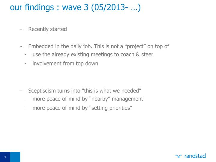 our findings : wave 3 (05/2013- …)
