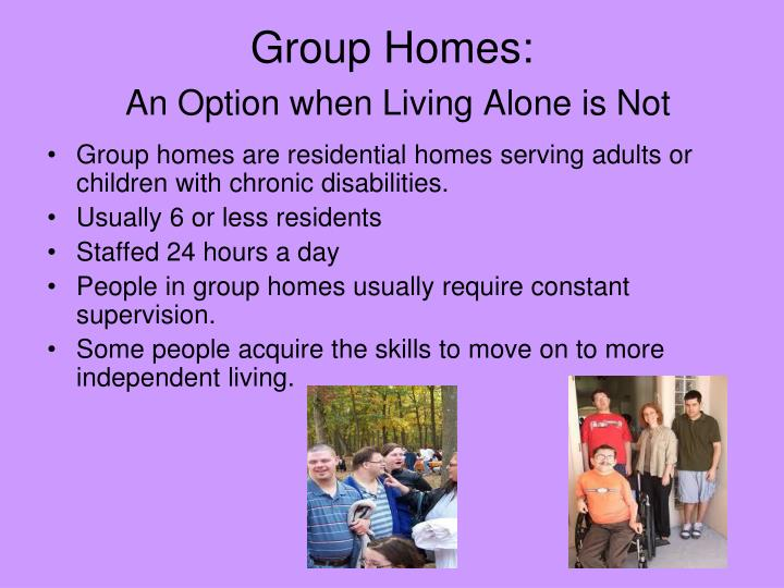 Group Homes:
