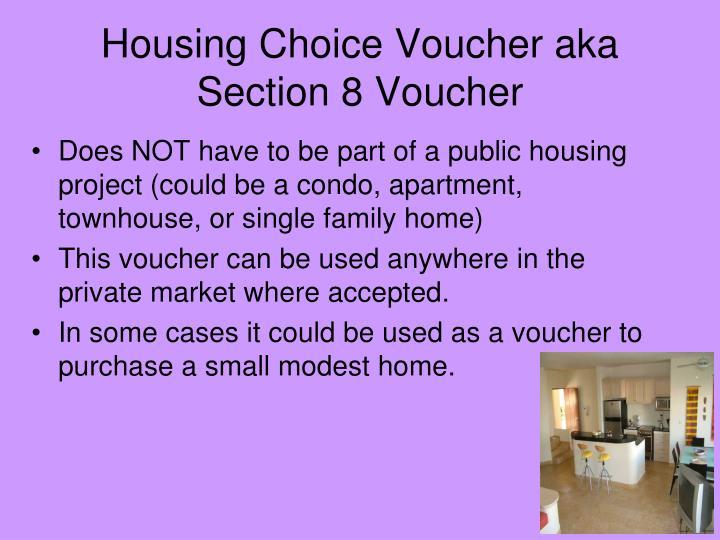 Housing Choice Voucher aka Section 8 Voucher
