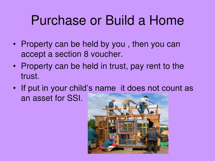 Purchase or Build a Home