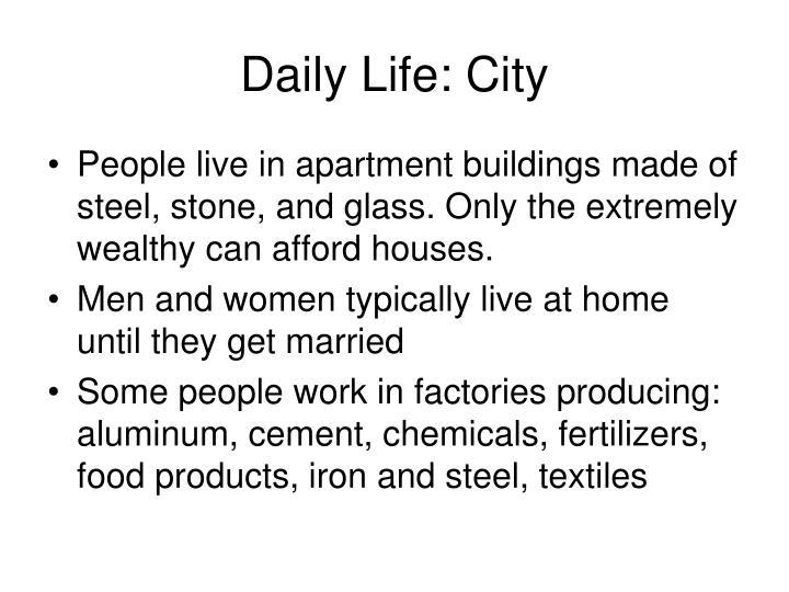 Daily Life: City