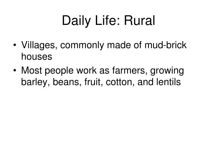 Daily Life: Rural