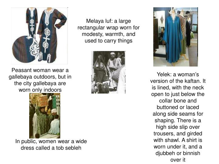 Melaya luf: a large rectangular wrap worn for modesty, warmth, and used to carry things