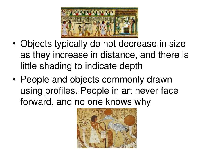 Objects typically do not decrease in size as they increase in distance, and there is little shading to indicate depth