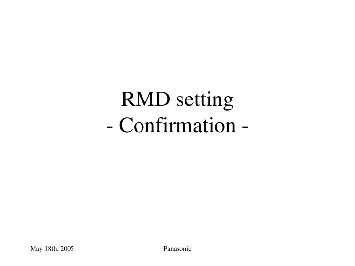 Rmd setting confirmation