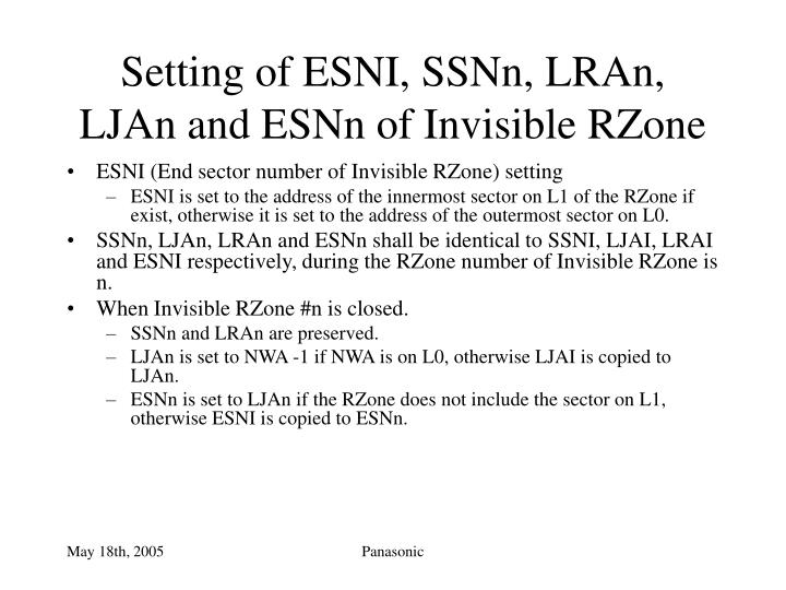 Setting of esni ssnn lran ljan and esnn of invisible rzone