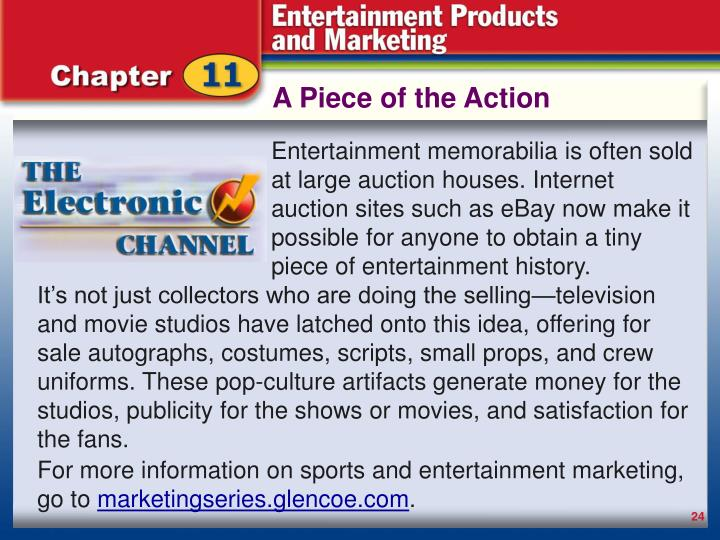It's not just collectors who are doing the selling—television and movie studios have latched onto this idea, offering for sale autographs, costumes, scripts, small props, and crew uniforms. These pop-culture artifacts generate money for the studios, publicity for the shows or movies, and satisfaction for the fans.