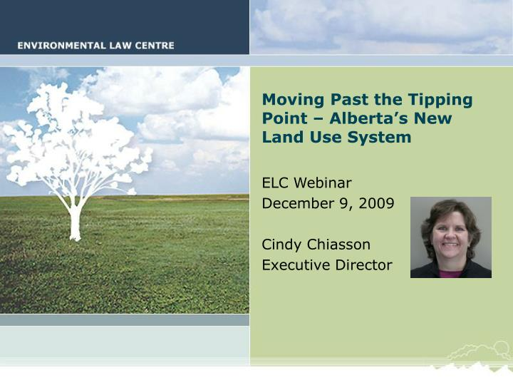 Moving past the tipping point alberta s new land use system