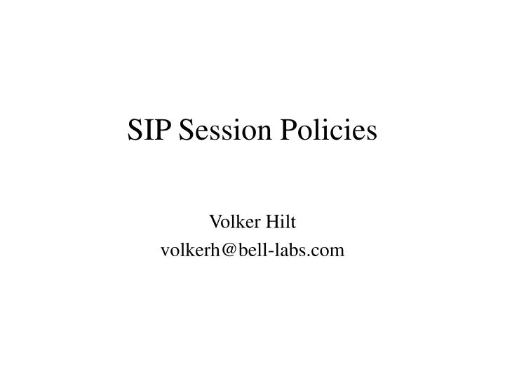 sip session policies