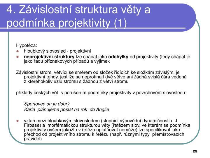 4. Závislostní struktura věty a podmínka projektivity (1)