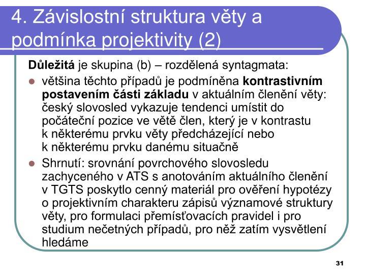 4. Závislostní struktura věty a podmínka projektivity (2)