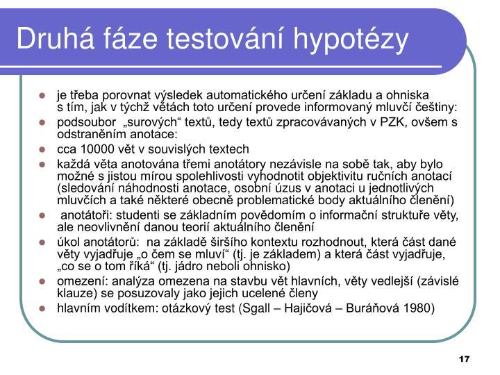Druhá fáze testování hypotézy