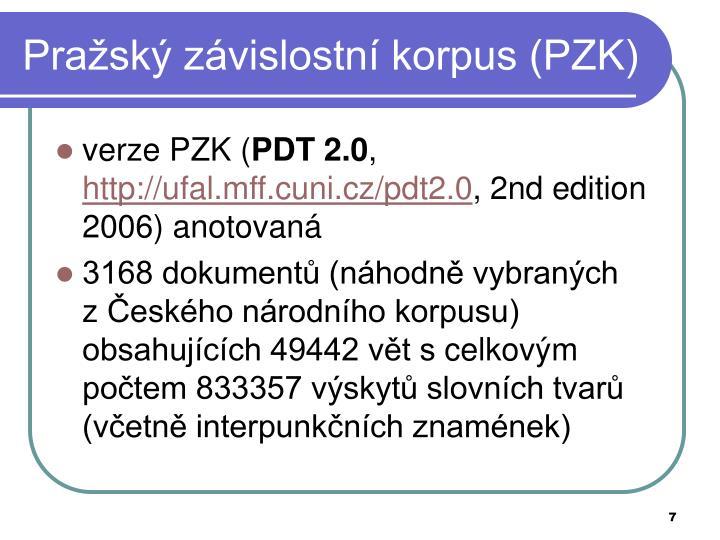Pražský závislostní korpus (PZK)