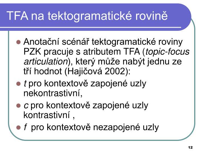 TFA na tektogramatické rovině