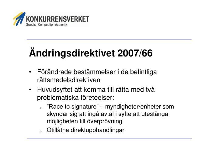 Ändringsdirektivet 2007/66