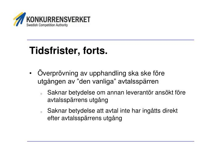 Tidsfrister, forts.