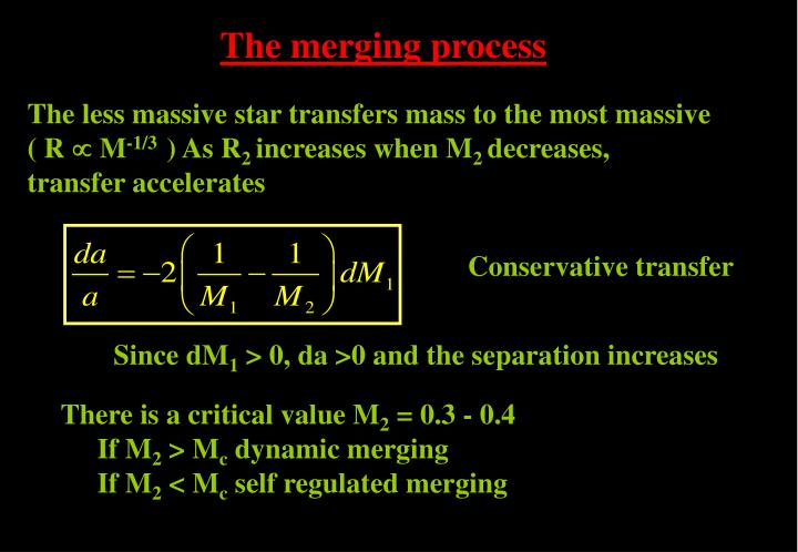 The merging process